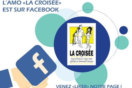 L'AMO « La croisée » est sur Facebook !